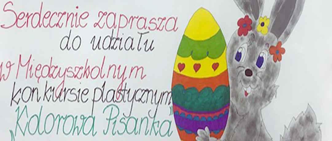 """Konkurs Plastyczny """"Kolorowa pisanka"""""""